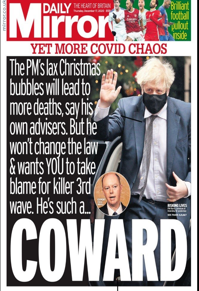 "Front page of Mirror calling Johnson a ""coward"" for not changing the law around Christmas covid restrictions"
